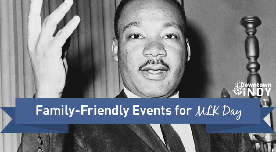 Family-Friendly Events for MLK Day
